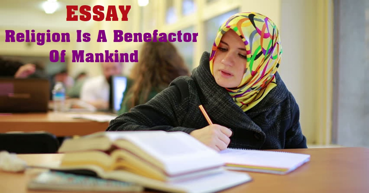 Religion Is A Benefactor Of Mankind
