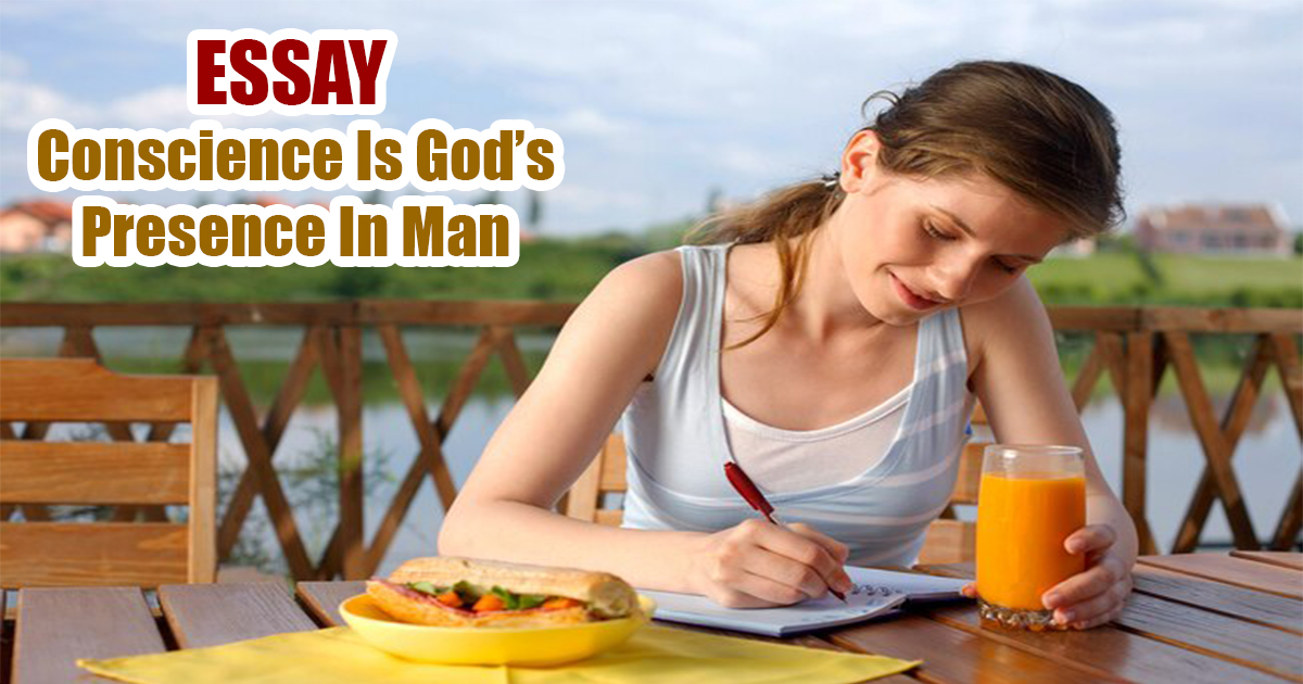 Conscience Is God's Presence In Man