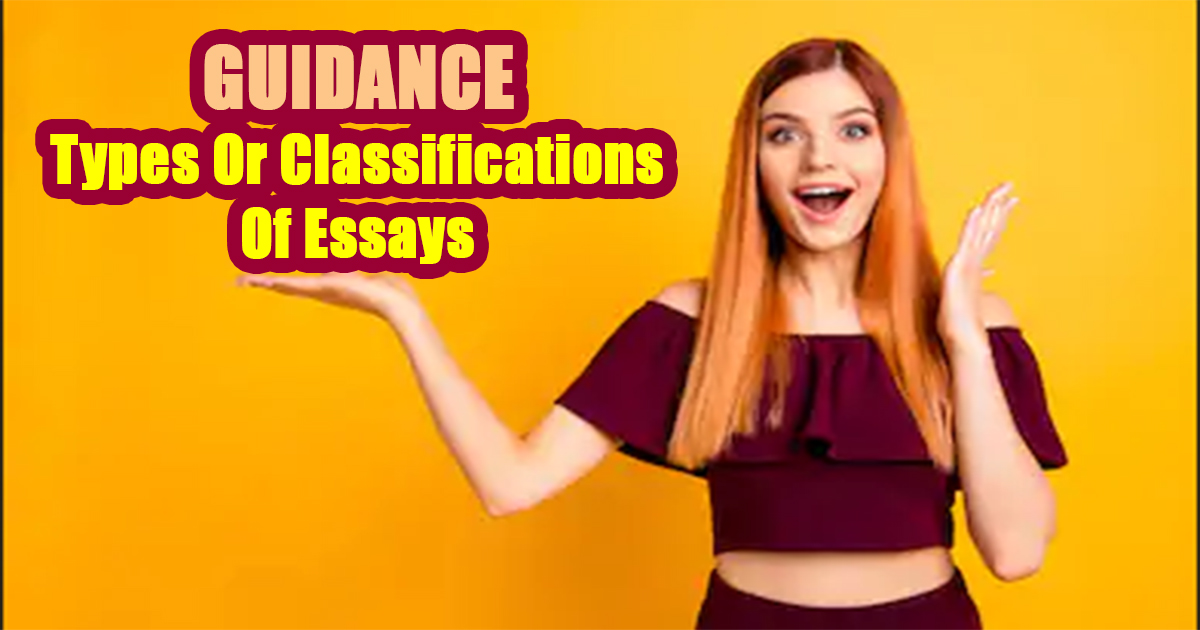 Types Or Classifications Of Essays